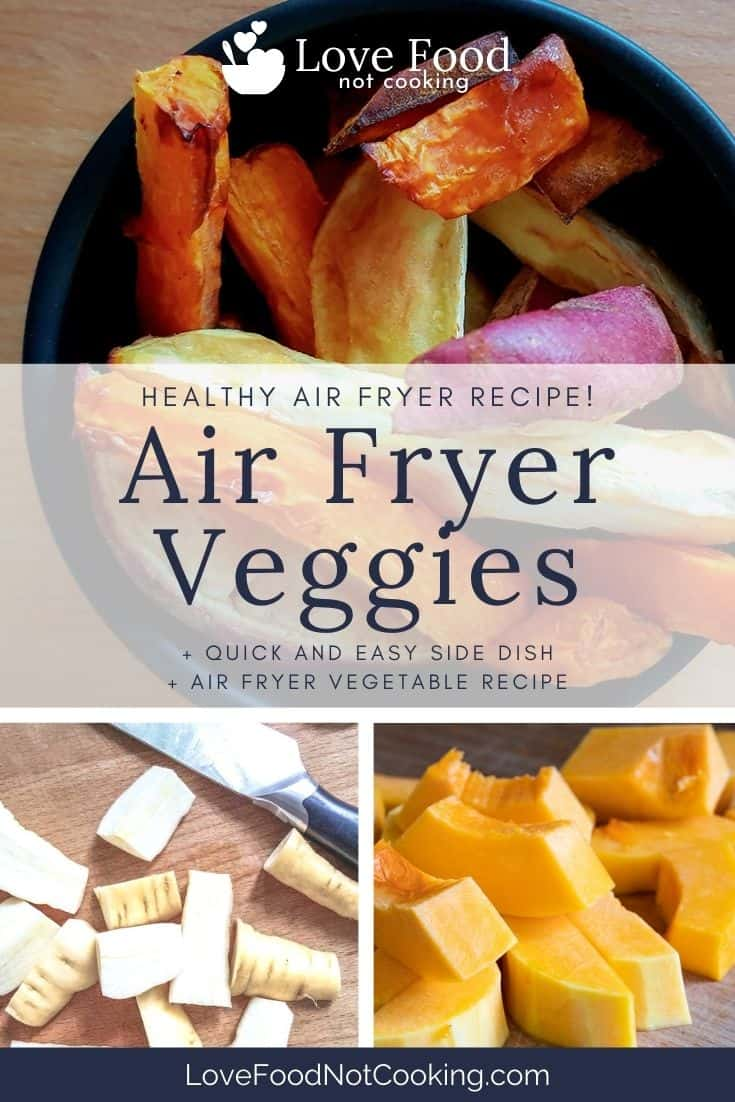 """Pin image for Air Fried vegetables, photos with text overlay """"Air Fryer Veggies"""""""
