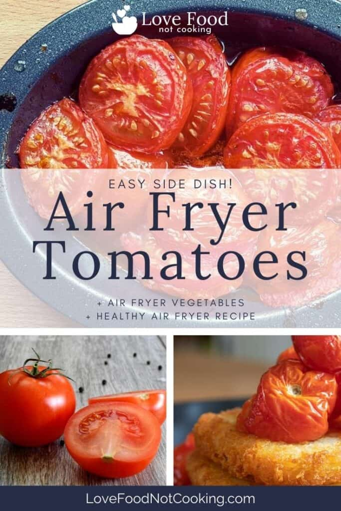 """Pin image for air fryer tomatoes - image of air fried tomatoes with text overlay: """"Air Fryer Tomatoes"""""""
