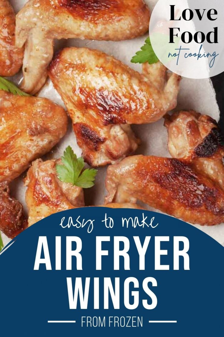 Image: Air fried chicken wings on a white plate. Text: Easy to make air fryer wings from frozen.