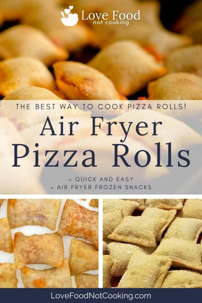 "Pin image for air fryer pizza rolls - 2 images of pizza rolls with text overlay: ""Air Fryer Pizza Rolls"""