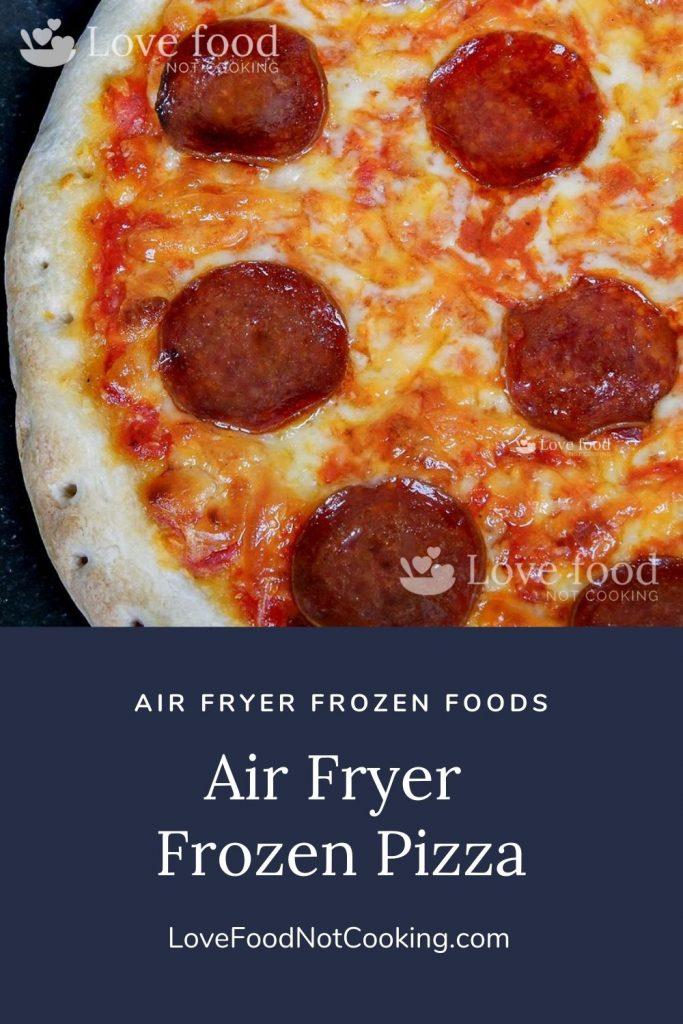 Air Fryer Frozen Pizza pin