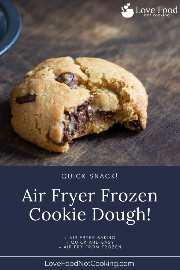 Pin image for air fryer frozen cookie dough post