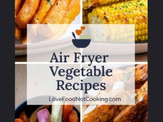 Air Fryer Vege photos with text overlay: Air Fryer Vegetable Recipes